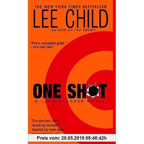 Lee Child Jack Reacher: One Shot: A Novel: A Jack Reacher Novel