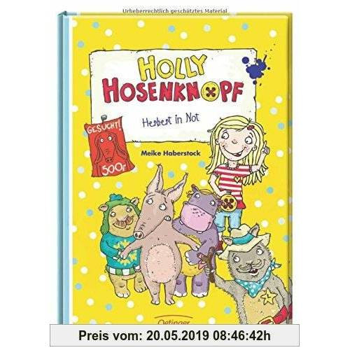 Meike Haberstock Holly Hosenknopf. Herbert in Not: Band 2