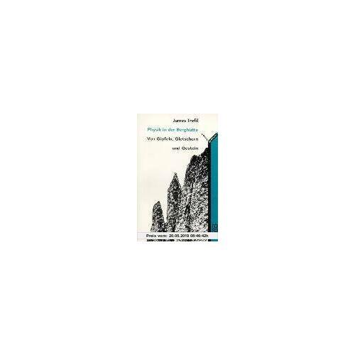 Trefil, James S. Physik in der Berghütte