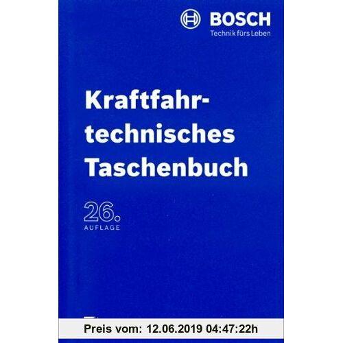 Robert Robert Bosch GmbH Kraftfahrtechnisches Taschenbuch