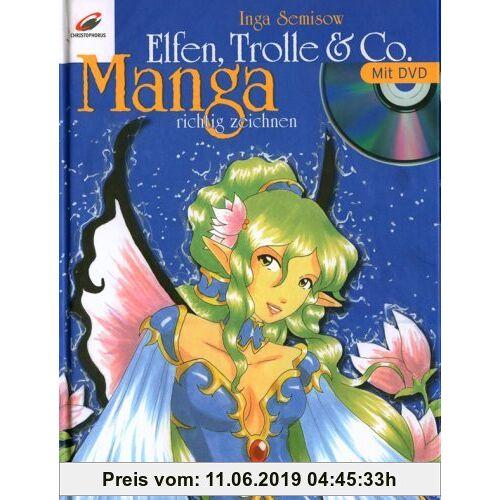 Inga Semisow Elfen, Trolle & Co: Manga richtig zeichnen