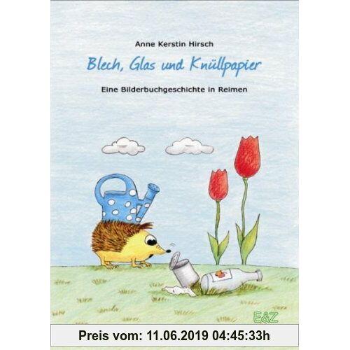 Hirsch, Anne K Blech, Glas und Knüllpapier