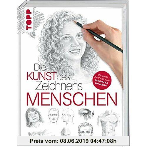 Die Kunst des Zeichnens - Menschen: Die große Zeichenschule: praxisnah & gut erklärt