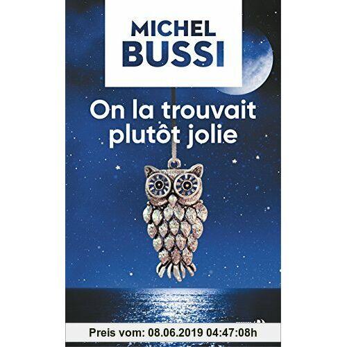 Michel Bussi On la trouvait plutot jolie