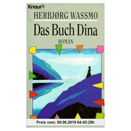 Herbjoerg Wassmo Das Buch Dina.