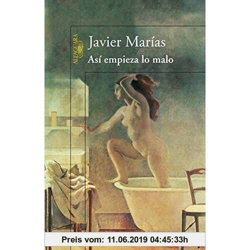 Javier Marías Así empieza lo malo (HISPANICA, Band 717031)