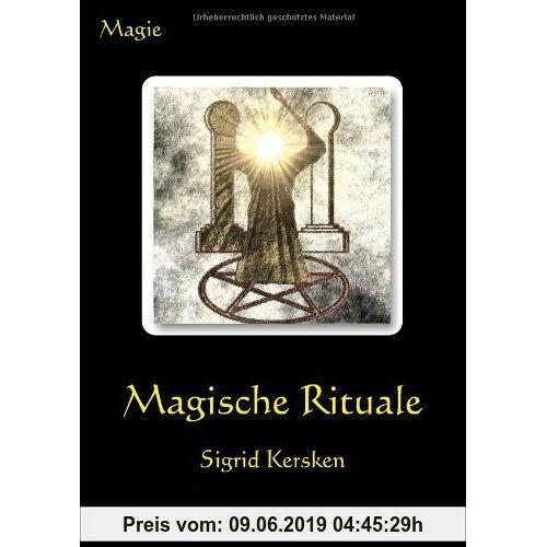 Sigrid Kersken Magische Rituale
