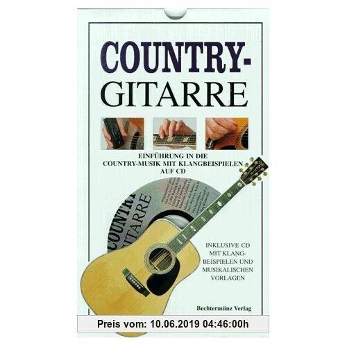 Country- Gitarre. Inkl. CD. Einführung in die Country- Musik mit Klangbeispielen auf CD