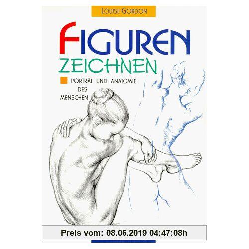 Louise Gordon Figuren zeichnen. Porträt und Anatomie des Menschen (2 Bände in Einem).