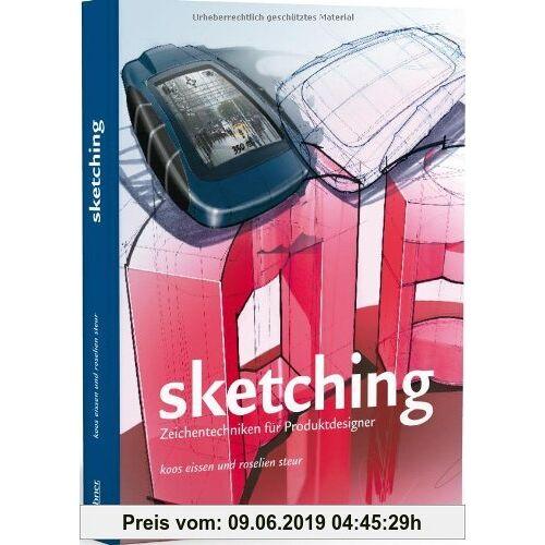 Koos Eissen Sketching: Zeichentechniken für Produktdesigner