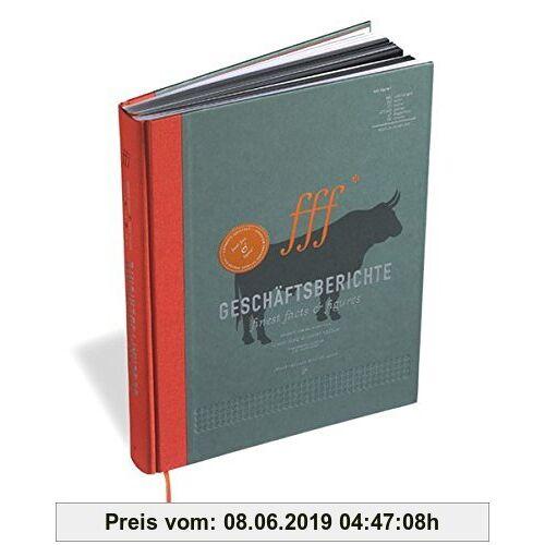 Kirsten Dietz Finest Facts and Figures. Geschäftsberichte. Konzept - Design - Knowhow