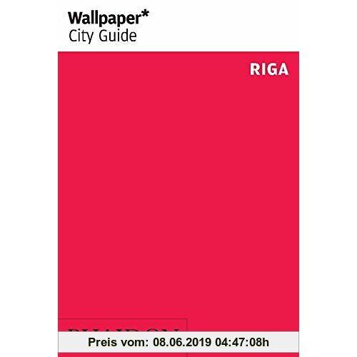 Wallpaper* City Guide Riga 2014