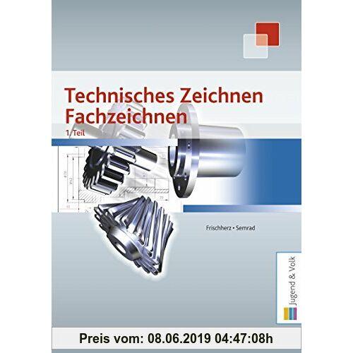 Adolf Frischherz Technisches Zeichnen, Fachzeichnen 1. Teil