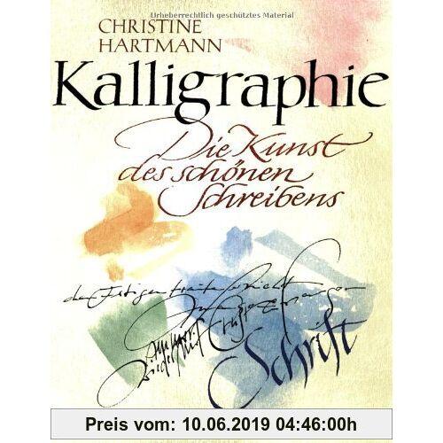 Christine Hartmann Kalligraphie: Die Kunst des schönen Schreibens