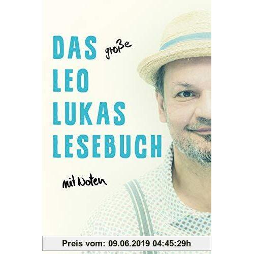 Leo Lukas Das große Leo Lukas Lesebuch