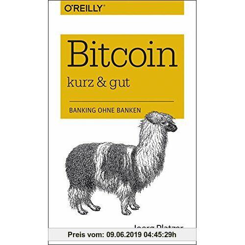 Joerg Platzer Bitcoin - kurz & gut