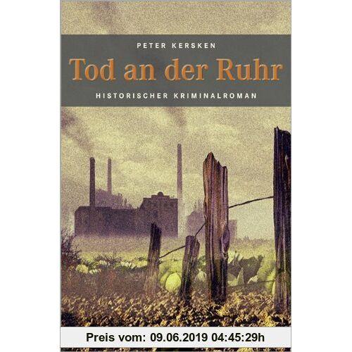 Peter Kersken Tod an der Ruhr