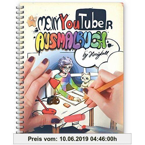 Honigball Mein YouTuber Ausmalbuch: by Honigball