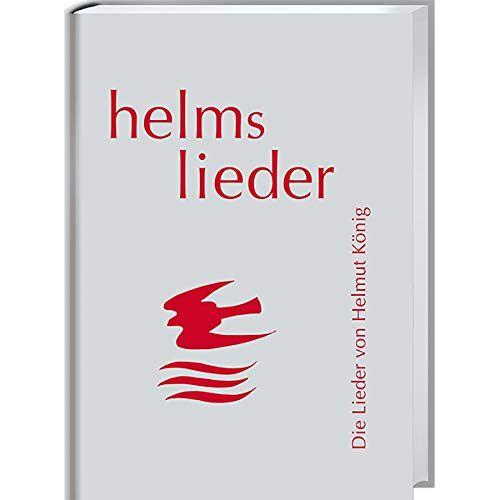 Helmut König - helms lieder: Die Lieder von Helmut König - Preis vom 20.10.2020 04:55:35 h