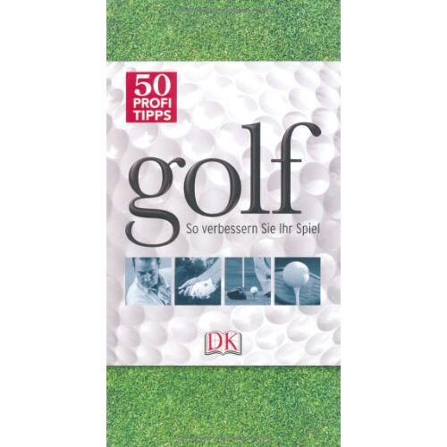 Steve Newell - 50 Profi-Tipps Golf: So verbessern Sie Ihr Spiel - Preis vom 30.09.2020 04:49:21 h