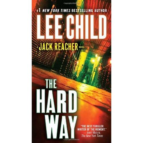 Lee Child - The Hard Way: A Jack Reacher Novel (Jack Reacher Novels) - Preis vom 14.01.2021 05:56:14 h