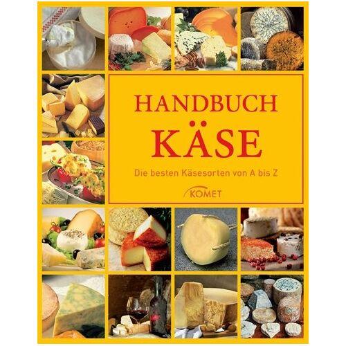 - Handbuch Käse: Die besten Käsesorten von A bis Z - Preis vom 21.10.2020 04:49:09 h