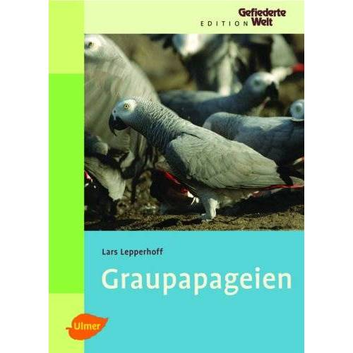 Lars Lepperhoff - Graupapageien - Preis vom 14.05.2021 04:51:20 h