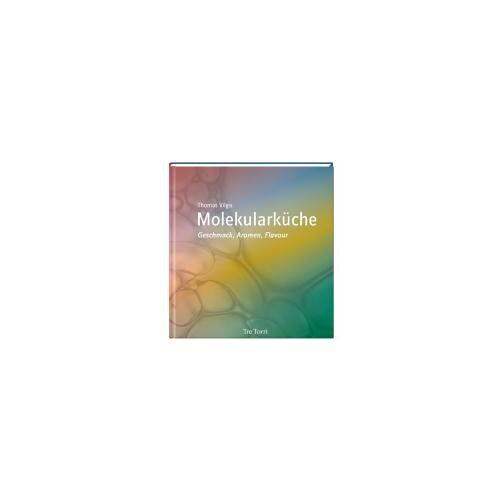 Thomas Vilgis - Molekularküche - Geschmack, Aromen, Flavour - Preis vom 05.09.2020 04:49:05 h