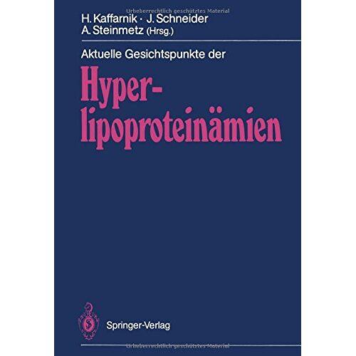 Hans Kaffarnik - Aktuelle Gesichtspunkte der Hyperlipoproteinämien - Preis vom 10.05.2021 04:48:42 h