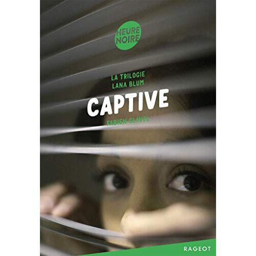 - La triologie Lana Blum : Captive - Preis vom 14.04.2021 04:53:30 h