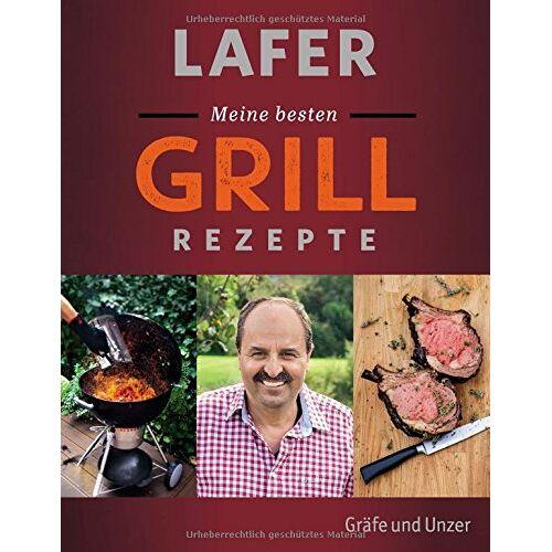 Johann Lafer - Lafer Meine besten Grillrezepte - Preis vom 05.09.2020 04:49:05 h