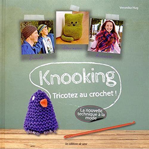 Veronika Hug - Knooking : Tricotez au crochet ! - Preis vom 20.10.2020 04:55:35 h