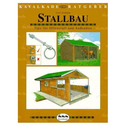 Toni Webber - Kavalkade-Ratgeber, Nr.4, Stallbau - Preis vom 27.01.2021 06:07:18 h
