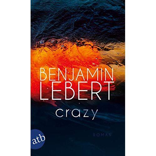Benjamin Lebert - Crazy: Roman - Preis vom 09.04.2021 04:50:04 h