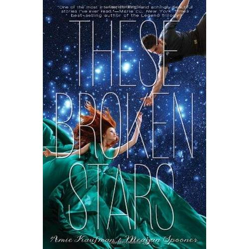 Amie Kaufman - These Broken Stars: A Starbound Novel (These Broken Stars; Starbound) - Preis vom 21.10.2020 04:49:09 h
