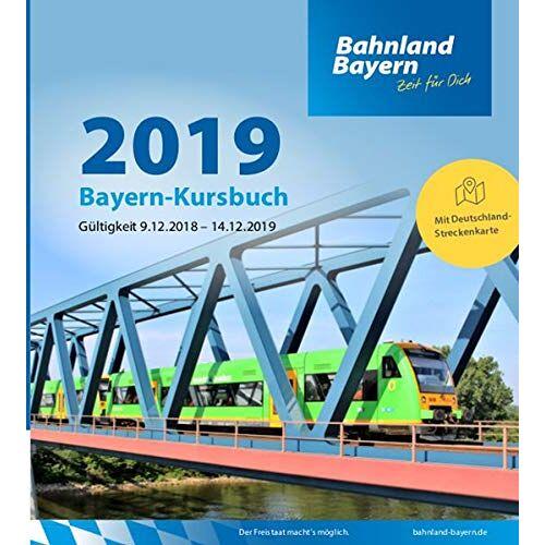 Bayerische Eisenbahngesellschaft mbH - Bayern-Kursbuch 2019 - Preis vom 19.01.2020 06:04:52 h