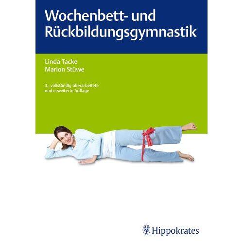 Linda Tacke - Wochenbett- und Rückbildungsgymnastik - Preis vom 14.05.2021 04:51:20 h