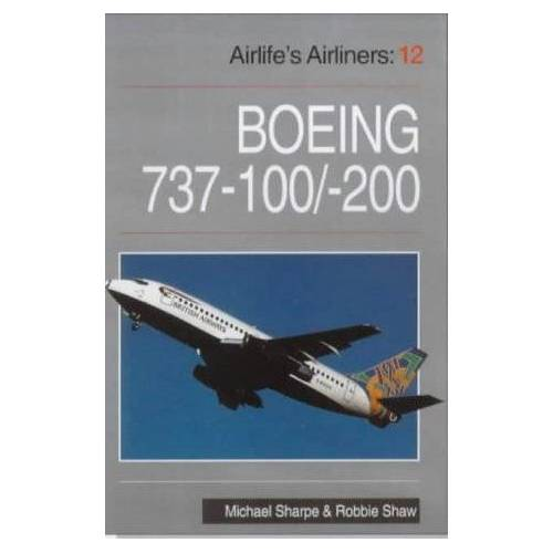 Robbie Shaw - Boeing 737: 100-200 (Airlife's Airliners) - Preis vom 25.07.2020 04:54:25 h