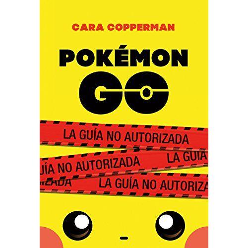 Cara Copperman - Pokémon go : la guía no autorizada (Puck) - Preis vom 23.02.2021 06:05:19 h