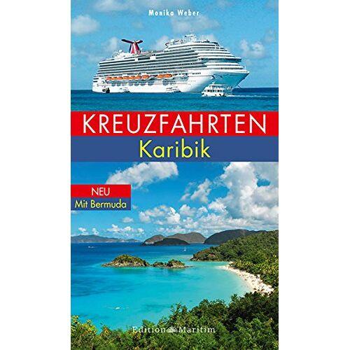Monika Weber - Kreuzfahrten Karibik - Preis vom 05.09.2020 04:49:05 h