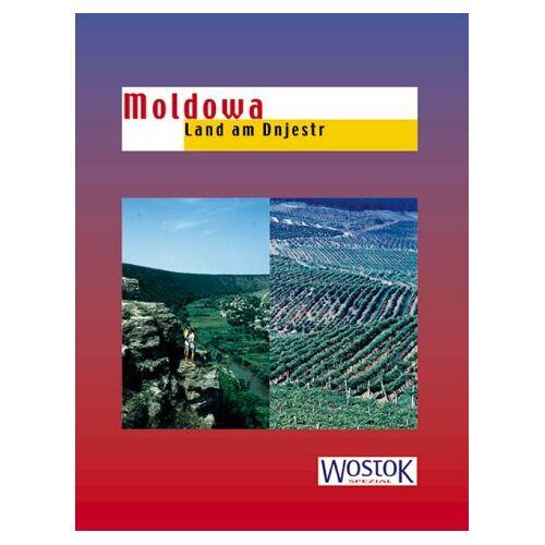 Britta Wollenweber - Moldowa: Land am Dnjestr - Preis vom 20.10.2020 04:55:35 h