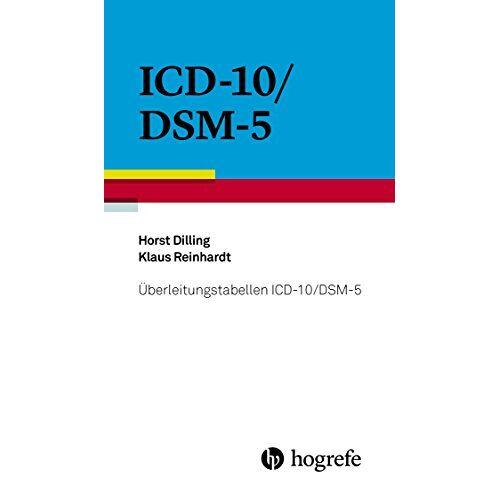 Horst Dilling - Überleitungstabellen ICD-10/DSM-5 - Preis vom 06.09.2020 04:54:28 h