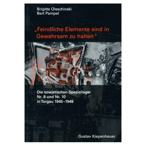 Brigitte Oleschinski - Feindliche Elemente sind in Gewahrsam zu halten - Preis vom 15.05.2021 04:43:31 h
