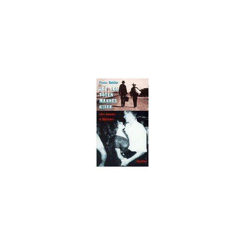 Franz Dobler - Auf des toten Mannes Kiste. Get Country and Rhythm - Preis vom 10.05.2021 04:48:42 h