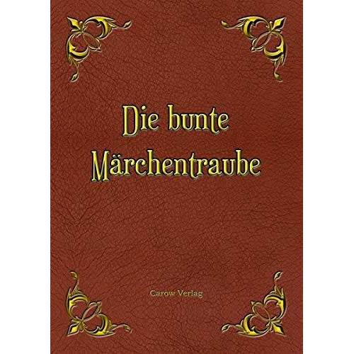 Klaus Michelsen - Die bunte Märchentraube - Preis vom 10.04.2021 04:53:14 h