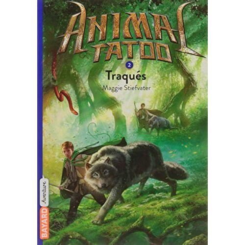 - Animal Tatoo, Tome 2 : Traqués - Preis vom 26.02.2021 06:01:53 h