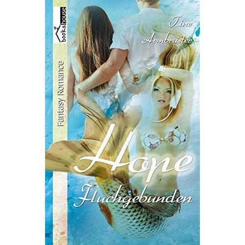Tine Armbruster - Hope - Fluchgebunden - Preis vom 18.04.2021 04:52:10 h