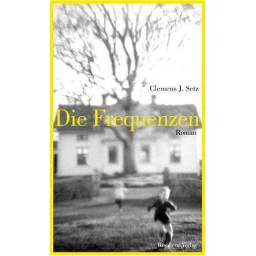 Setz, Clemens J. - Die Frequenzen - Preis vom 26.02.2021 06:01:53 h