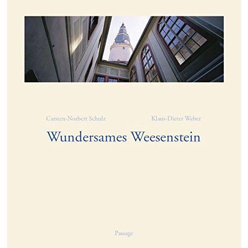 Schulz, Carsten N - Wundersames Weesenstein - Preis vom 05.09.2020 04:49:05 h