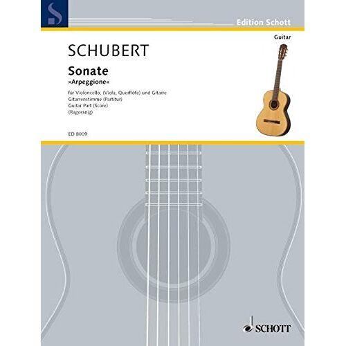 Konrad Ragossnig - Sonate Arpeggione: a-Moll. D 821. Violoncello (Viola, Flöte) und Gitarre. Partitur. (Edition Schott) - Preis vom 23.02.2021 06:05:19 h